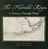 The Florida Keys-A History Through Maps