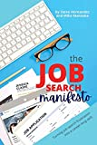 The Job Search Manifesto: Turning Job Search Frustration into a Career Long Skill