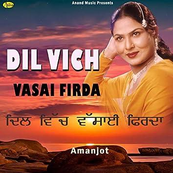 Dil Vich Vasai Firda