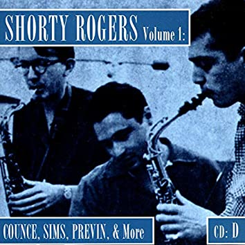 Shorty Rogers Volume 1: Counce, Sims, Previn, & More (CD D)