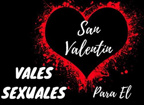 San Valentín: Vales Sexuales Para El: 69 Cupon Sexo de regalo para parejas en de San Valentín: de juguetes sexuales para que ella y él se vuelvan ... adultos, eróticos, Cumpleaños, Aniversario,