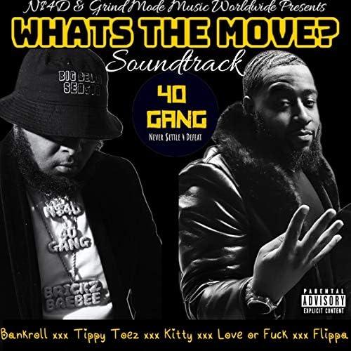 40 Gang feat. Brickz Baebee feat. Brickz Baebee