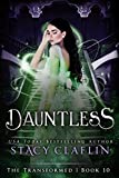 Dauntless (The Transformed Series Book 10)