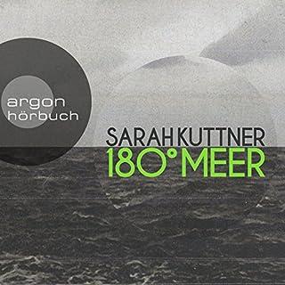 180 Grad Meer                   Autor:                                                                                                                                 Sarah Kuttner                               Sprecher:                                                                                                                                 Sarah Kuttner                      Spieldauer: 5 Std. und 58 Min.     271 Bewertungen     Gesamt 4,4