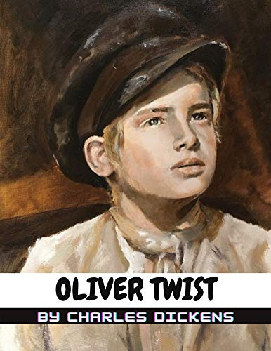 Oliver Twist by Charles Dickens (English Edition)