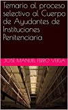 Temario al proceso selectivo al Cuerpo de Ayudantes de Instituciones Penitenciaria