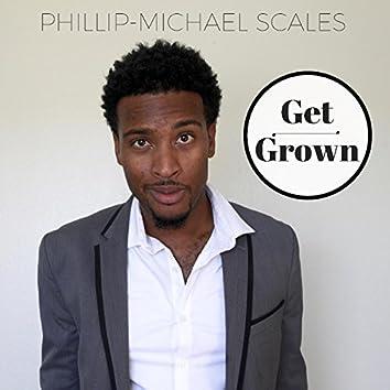 Get Grown