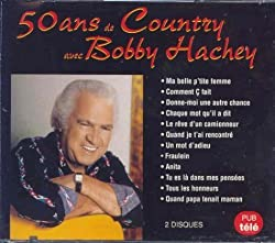 50 Ans De Country by Bobby Hachey