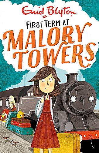 First Term At Malory Towers: Book 1