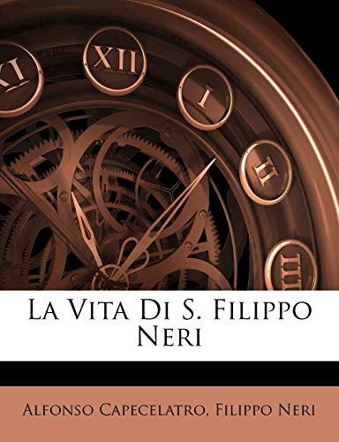 La Vita Di S. Filippo Neri
