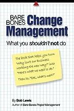 Bare Bones Change Management: What you shouldn't not do