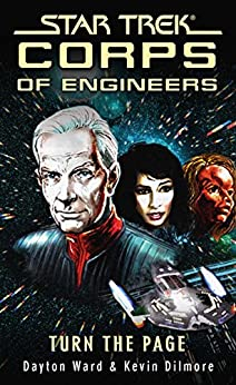 Star Trek: Corps of Engineers: Turn the Page (Star Trek: Starfleet Corps of Engineers) by [Dayton Ward, Kevin Dilmore]