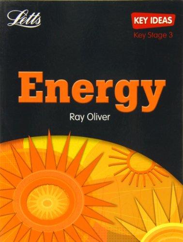 Letts Key Ideas – Key Ideas : Energy