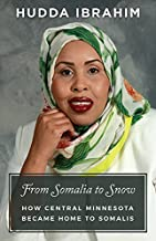 From Somalia to Snow: How Central Minnesota Became Home to Somalis