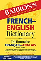French-English Dictionary (Barron's Bilingual Dictionaries)