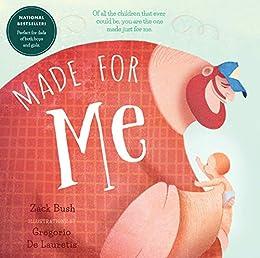 Made for Me by [Zack Bush, Gregorio De Lauretis]