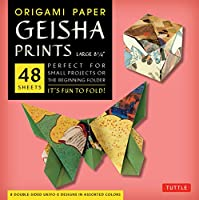 """Origami Paper - Geisha Prints - Large 8 1/4"""" - 48 Sheets: Tuttle Origami Paper: High-Quality Origami Sheets Printed with 8 Different Designs: Instructions for 6 Projects Included"""
