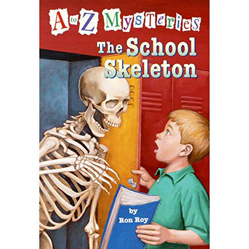 A to Z Mysteries: The School Skeleton audiobook cover art