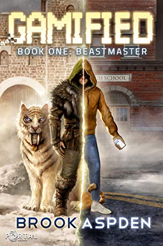 Gamified - Book One: Beastmaster (A Fantasy LitRPG) by [Brook Aspden, Portal Books]
