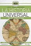 La Historia Universal en 100 preguntas: Todo lo imprescindible exlicado con rigor (Historia incognita) (Spanish Edition)