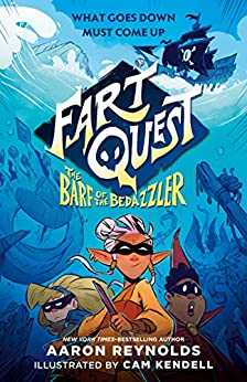 Fart Quest: The Barf of the Bedazzler by [Aaron Reynolds, Cam Kendell]