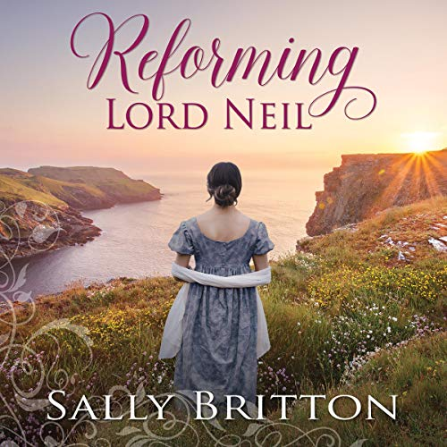 Reforming Lord Neil: A Regency Romance cover art