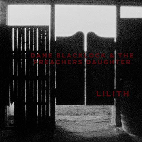 Dane Blacklock & the Preacher's Daughter