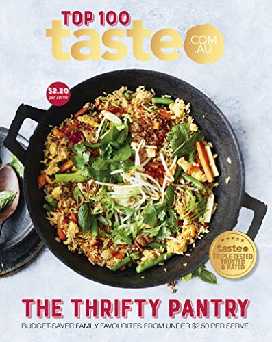 The Thrifty Pantry: The Top 100 budget-saving recipes from Australia's #1 food site