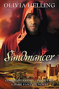 Sandmancer: A Gay Dark Fantasy Novel (Godsbane Prince Book 2) by [Olivia Helling]