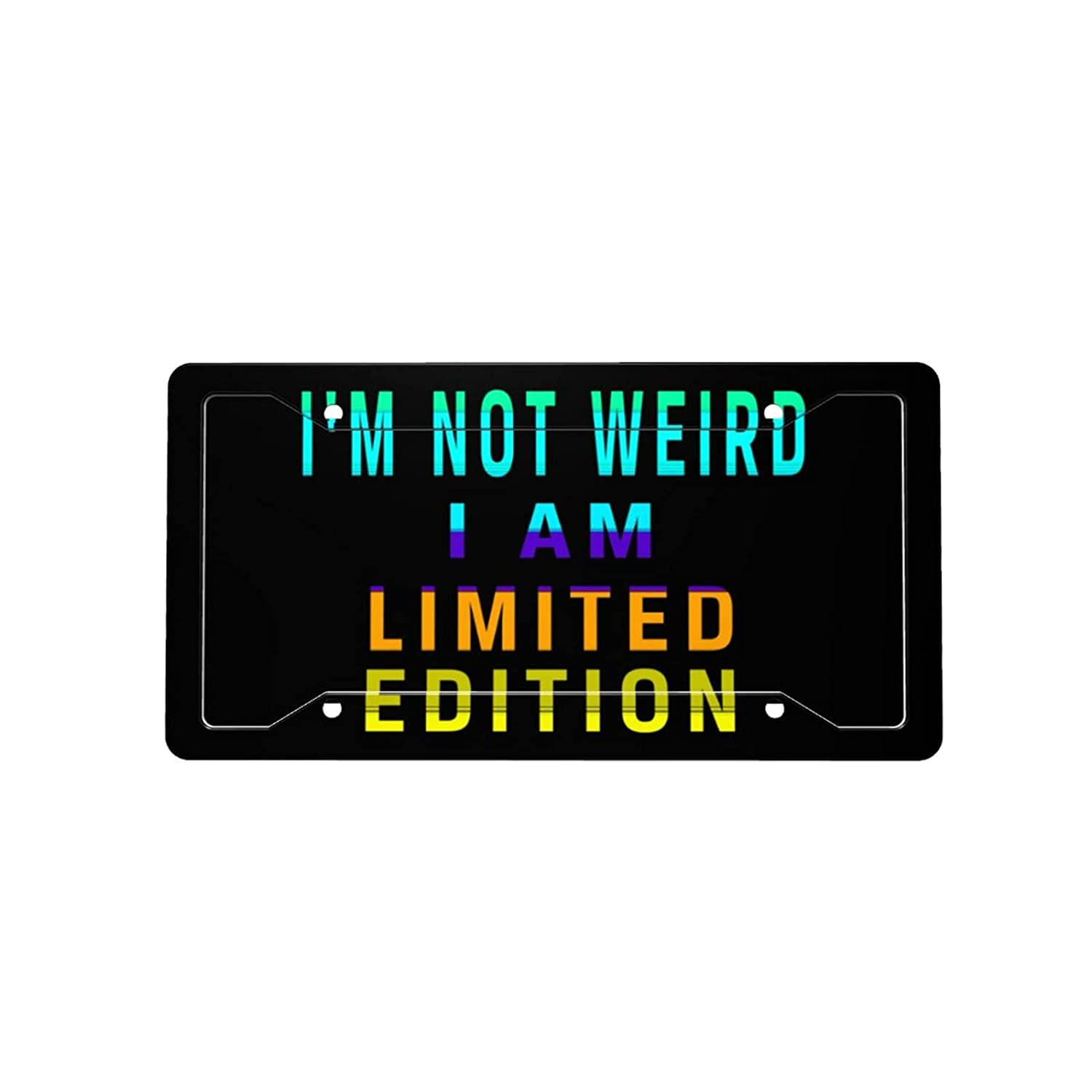 I'm Not Weird I Direct store Am Limited Car Decorative Plate Edition Bombing free shipping License