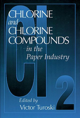 Download Chlorine and Chlorine Compounds in the Paper Industry 1575040662