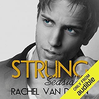 Strung     A Seaside Prequel              By:                                                                                                                                 Rachel Van Dyken                               Narrated by:                                                                                                                                 Luci Christian,                                                                                        Aaron Landon                      Length: 6 hrs and 7 mins     1 rating     Overall 5.0