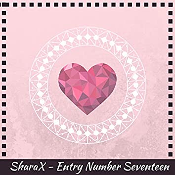 Entry Number Seventeen