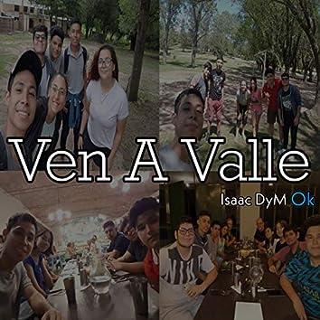 Ven a Valle
