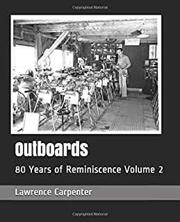 Outboards: 80 Years of Reminiscence Volume 2