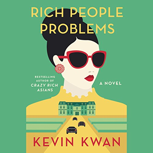 Rich People Problems     A Novel              Written by:                                                                                                                                 Kevin Kwan                               Narrated by:                                                                                                                                 Lydia Look                      Length: 16 hrs and 2 mins     169 ratings     Overall 4.6