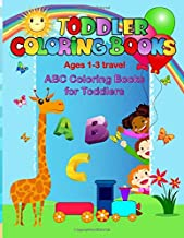 Toddler coloring books ages 1-3 travel: ABC coloring books for toddlers