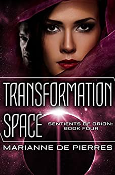 Transformation Space (Sentients of Orion Book 4) by [Marianne de Pierres]
