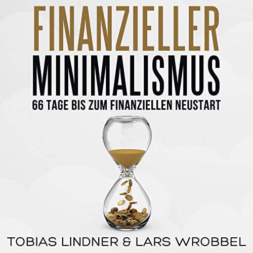 Finanzieller Minimalismus [Financial Minimalism: 66 Days to a Financial Restart] audiobook cover art