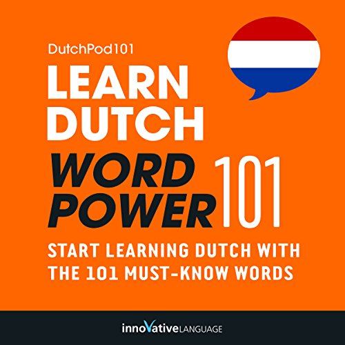 Learn Dutch: Word Power 101 audiobook cover art