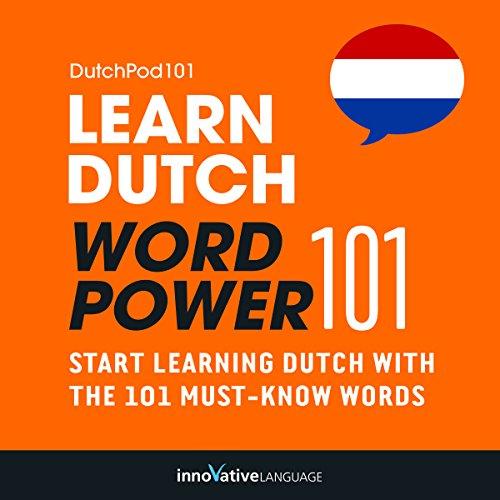 Learn Dutch: Word Power 101 cover art