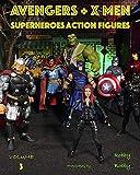 AVENGERS + X MEN: SUPERHEROES (ACTION FIGURES Book 3) (English Edition)...