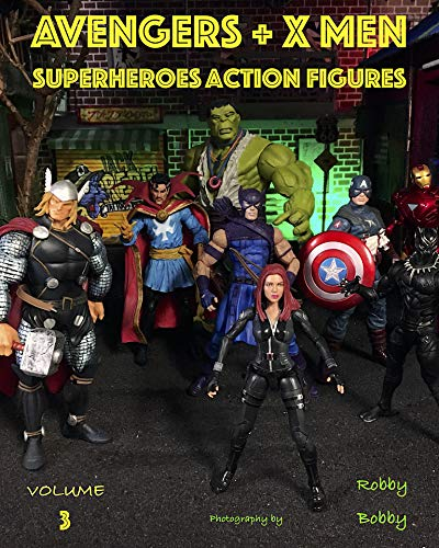 AVENGERS + X MEN: SUPERHEROES (ACTION FIGURES Book 3) (English Edition)