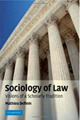 Sociology of Law: Visions of a Scholarly Tradition Kindle Edition