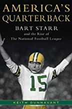 America's Quarterback: Bart Starr and the Rise of the National Football League