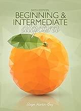 Best beginning & intermediate algebra 6th edition Reviews