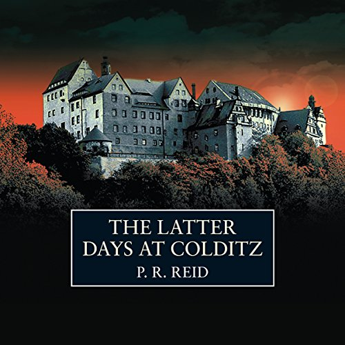 The Latter Days at Colditz audiobook cover art