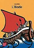 L'Iliade - Texte Abrégé - Livre de Poche Jeunesse - 04/03/2015