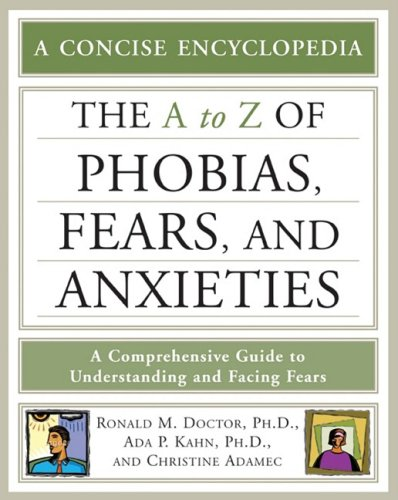 A to Z of Phobias, Fears, and Anxieties (Facts on File Library of Health & Living)
