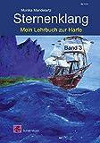Sternenklang: Mein Lehrbuch zur Harfe Band 3 (Harfe / Harfenschule für Kinder)